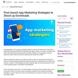 11 Trending Tips on Mobile App Promotion Strategy that Works Effectively