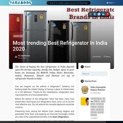 Most trending Best Refrigerator In India 2020