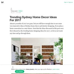 Trending Idea Of 2017 Regarding Interiors Sydney