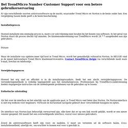 Bel TrendMicro Number Customer Support voor een betere gebruikerservaring