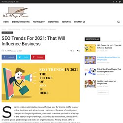 SEO Trends For 2021 That Will Influence Business