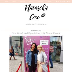 New Trends and Style Advice With Emma Russell - Natascha Cox