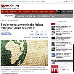 5 major trends anyone in the African tech space should be aware of