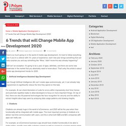 6 Trends that will Change Mobile App Development 2020
