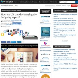 How are UX trends changing the designing aspect?