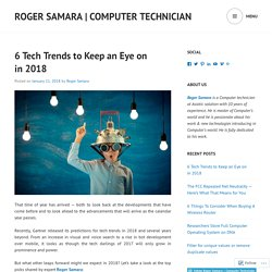6 Tech Trends to Keep an Eye on in 2018