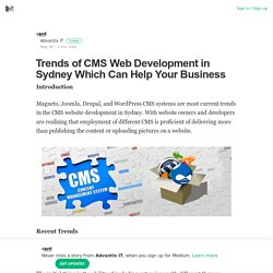 Trends of CMS Web Development in Sydney Which Can Help Your Business