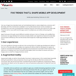 Five Trends that'll Shape Mobile App Development