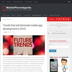 Trends that will dominate mobile app development in 2015