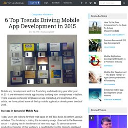 6 Top Trends Driving Mobile App Development in 2015
