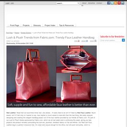 Lush & Plush Trends from Fabric.com: Trendy Faux Leather Handbag