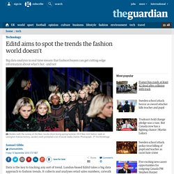 Editd aims to spot the trends the fashion world doesn't