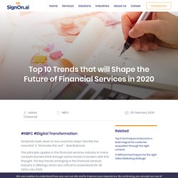 Top 10 Trends that will Shape the Future of Financial Services in 2020