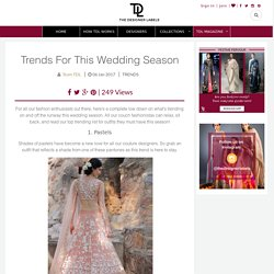 Trends For This Wedding Season