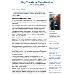 Key Trends in Globalisation: Behind China's liquidity crisis