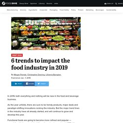 6 trends to impact the food industry in 2019