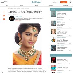 Trends in Artificial Jewelry
