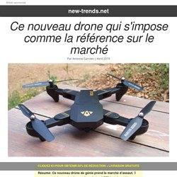 New Trends - Le drone à 99€. L'invention la plus incroyable de 2018