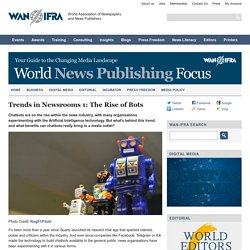Trends in Newsrooms 1: The Rise of Bots - World News Publishing Focus by WAN-IFRA