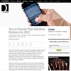 The 12 Trends That Will Rule Products In 2013