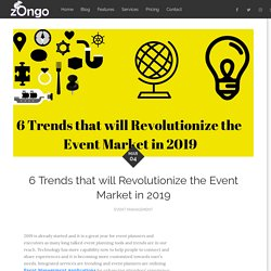 6 Trends that will Revolutionize the Event Market in 2019