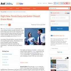 Eight New Trends Every Job Seeker Should Know About