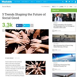 5 Trends Shaping the Future of Social Good