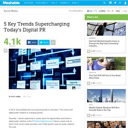 5 Key Trends Supercharging Today's Digital PR
