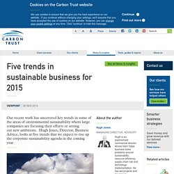 Five trends in sustainable business for 2015