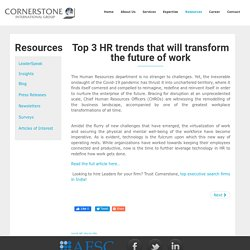 Top 3 HR Trends That Will Transform The Future Of Work - Cornerstone India