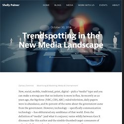 Trendspotting in the New Media Landscape — Shelly Palmer