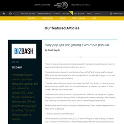 Bizbash – Why pop-ups are getting even more popular