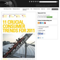 s January 2011 Trend Briefing covering 11 CRUCIAL CONSUMER TRENDS FOR 2011