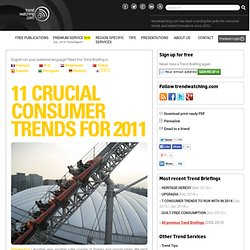 s current Trend Briefing covering 11 CRUCIAL CONSUMER TRENDS FOR 2011
