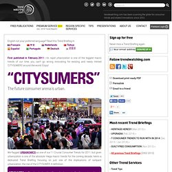s February 2011 Trend Briefing covering CITYSUMERS