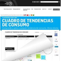 """El Trend Briefing de octubre de 2013 de trendwatching.com """"CUADRO DE TENDENCIAS DE CONSUMO"""" te muestra cómo comprender y aplicar CUALQUIER tendencia de consumo, hoy mismo"""