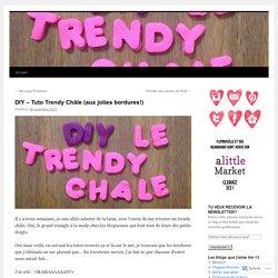 Tuto trendy Châle (aux jolies bordures)