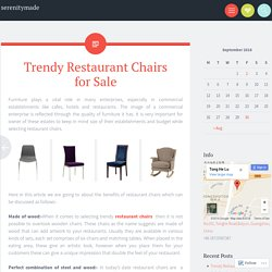 Trendy Restaurant Chairs for Sale