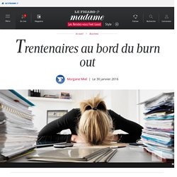 Trentenaires au bord du burn out