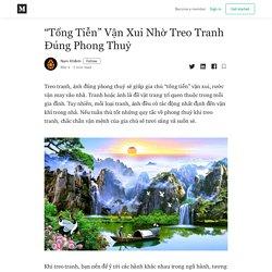"""""""Tống Tiễn"""" Vận Xui Nhờ Treo Tranh Đúng Phong Thuỷ - Nam Khánh - Medium"""