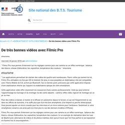 De très bonnes vidéos avec Filmic Pro