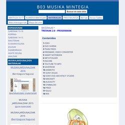 TRESNAK 2.0 - PROGRAMAK - B03 MUSIKA MINTEGIA