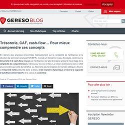 Trésorerie, CAF, cash-flow… Pour mieux comprendre ces concepts - les experts RH by GERESO
