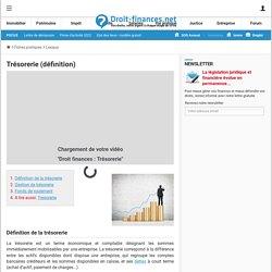Trésorerie (définition) - Droit-Finances