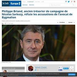 Philippe Briand, ancien trésorier de campagne de Nicolas Sarkozy, réfute les accusations de l'avocat de Bygmalion