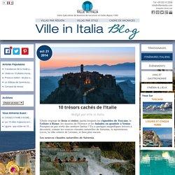 10 trésors cachés de l'Italie - Ville in Italia Blog - Français