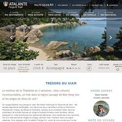Trésors du Siam - Voyage Thaïlande - Atalante