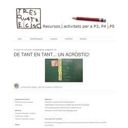 tresquatreicinc: DE TANT EN TANT... UN ACRÒSTIC!