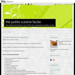 Tresse béchamel-jambon - Mes petits essais culinaires