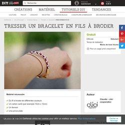 Tresser un bracelet en fils à broder